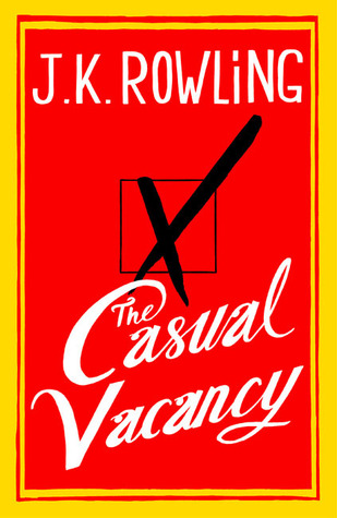 J.K. Rowling's first novel for adults, The Casual Vacancy, will be released today